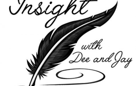 Insight with Dee and Jay: Let's Begin