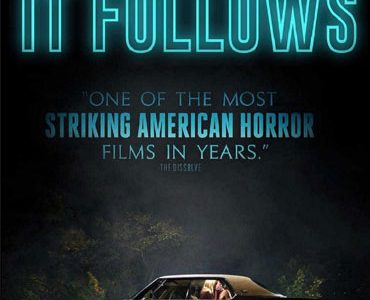 'It Follows,' walks off the screen and into your nightmares