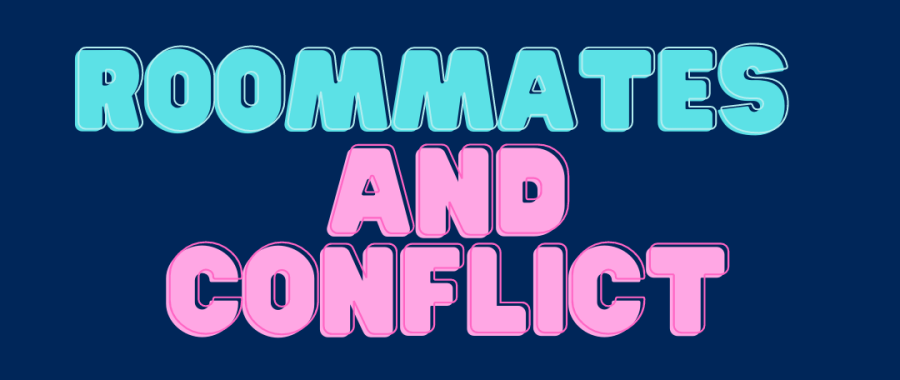Roommates and Conflict